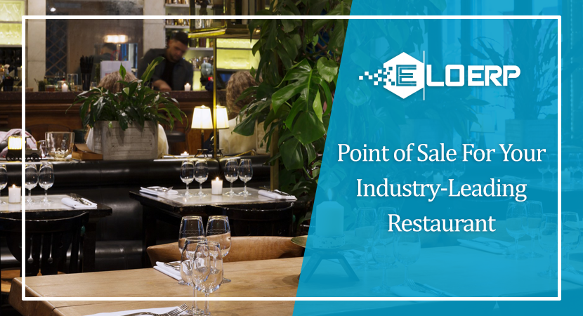 Point of Sale For Your Industry-Leading Restaurant