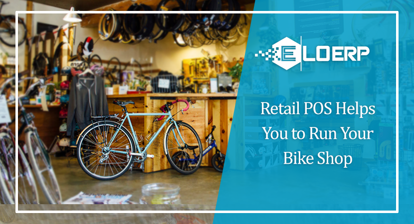Retail POS Helps You to Run Your Bike Shop