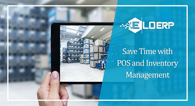 Save Time with POS and Inventory Management
