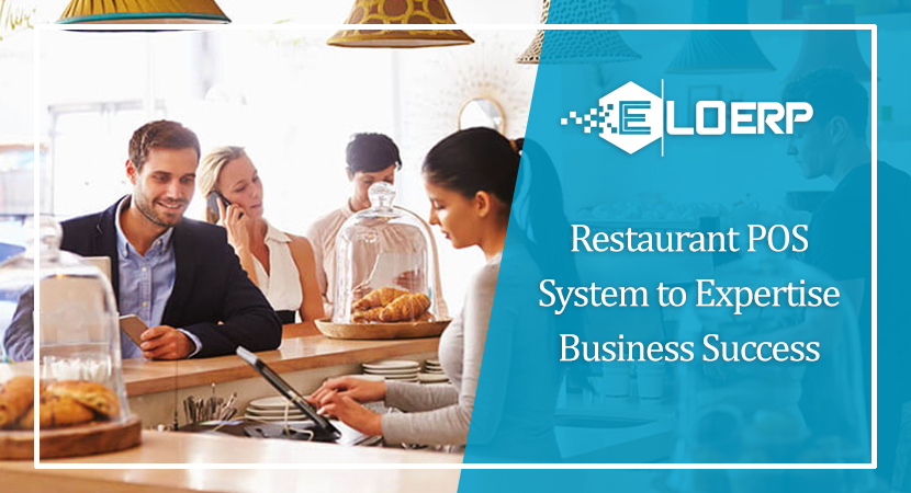 Restaurant POS System to Expertise Business Success