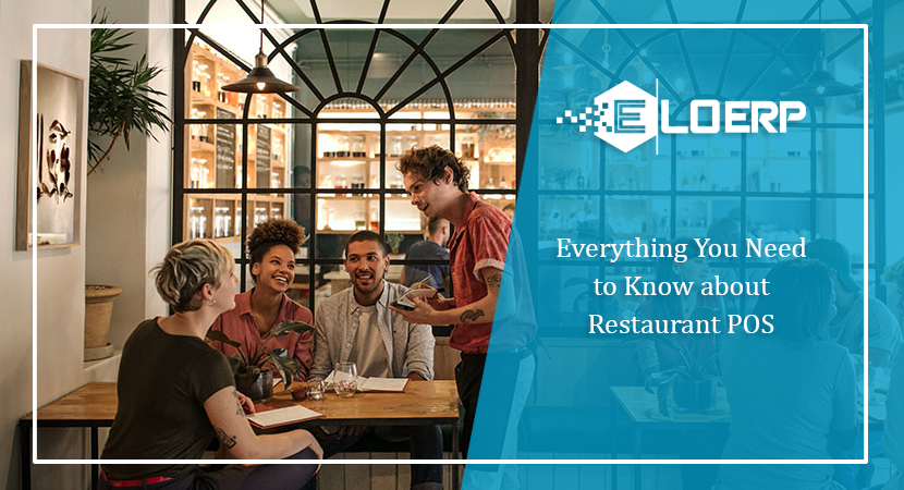 Everything You Need to Know about Restaurant POS